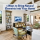 5 Ways to Bring Natural Elements into Your Home