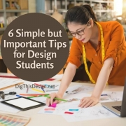 6 Simple But Important Tips for Design Students