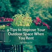 9 Tips to Improve Your Outdoor Space When You Rent