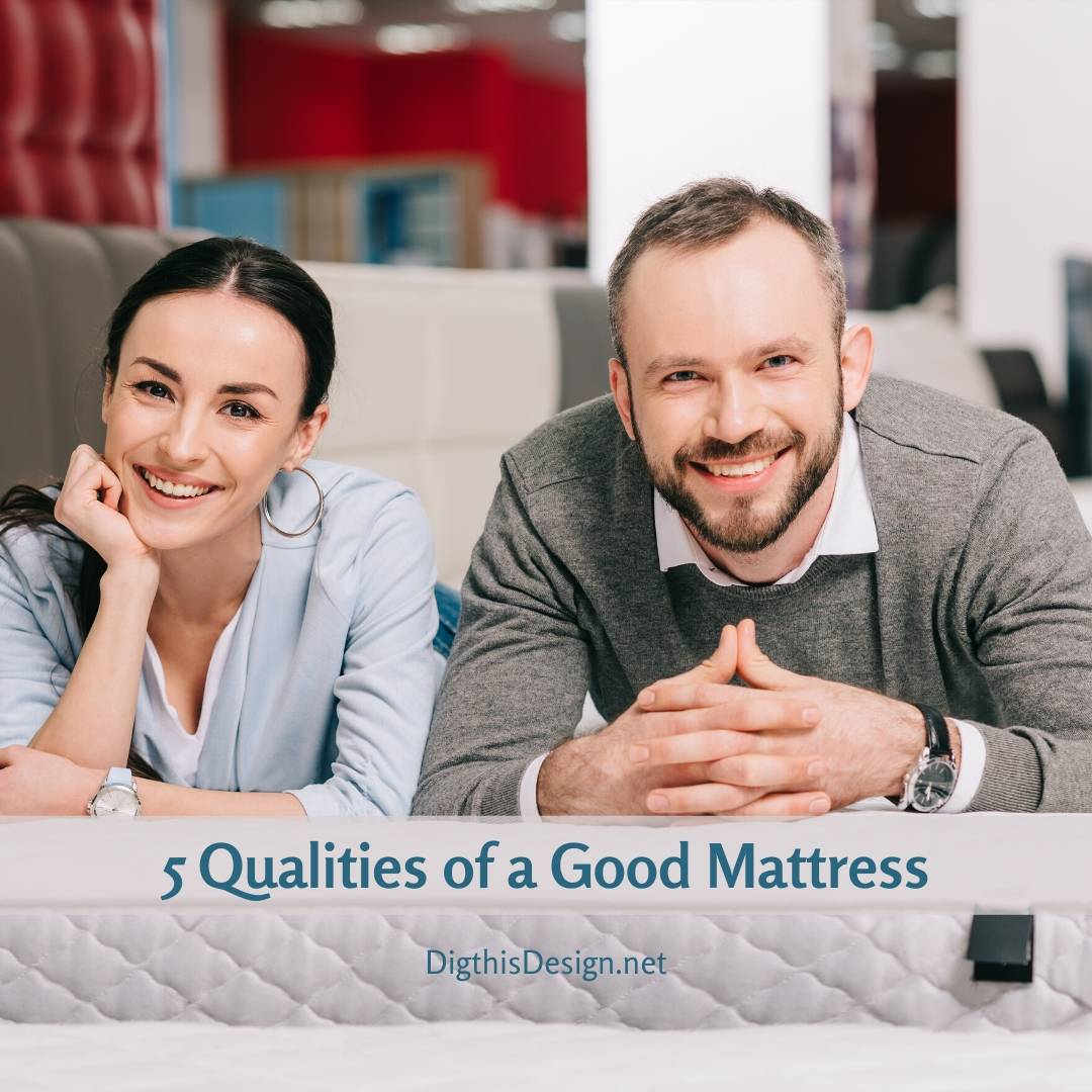 Qualities of a Good Mattress