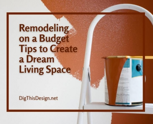Remodeling on a Budget Tips to Create a Dream Living Space