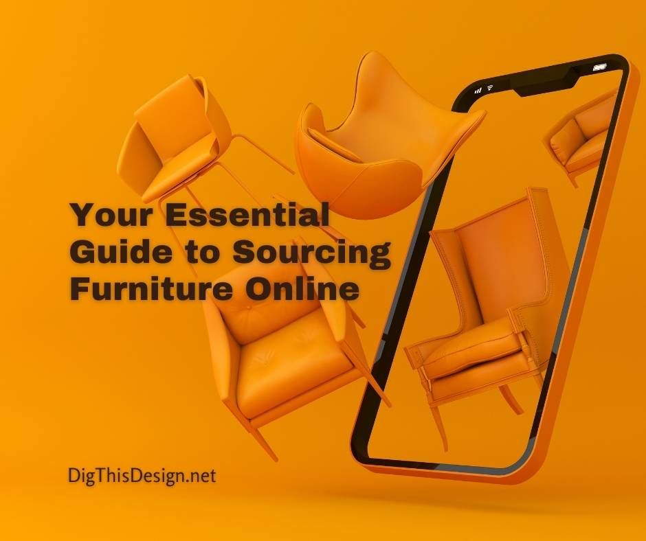 Your Guide to Sourcing Furniture Online