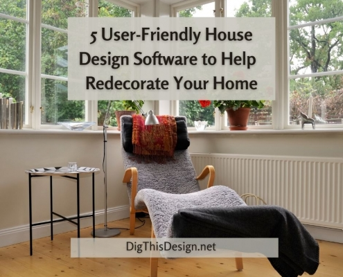 5 User-Friendly House Design Software to Help You Redecorate Your Home
