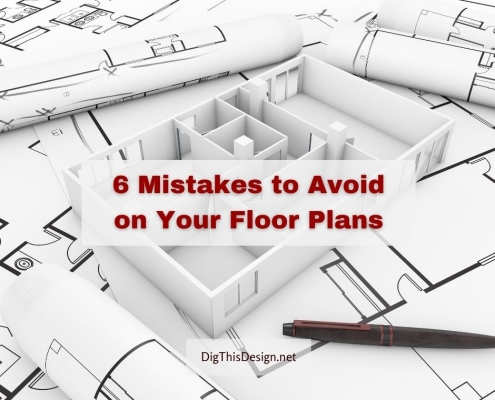 6 Mistakes to Avoid on Your Floor Plans