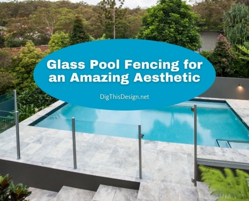 Glass Pool Fencing for an Amazing Aesthetic