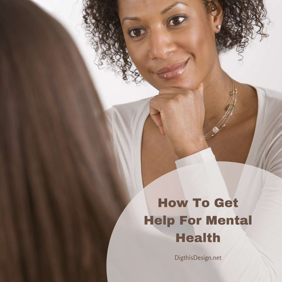 How To Get Help For Mental Health