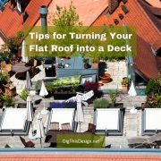 Tips for Turning Your Flat Roof into a Deck This Summer