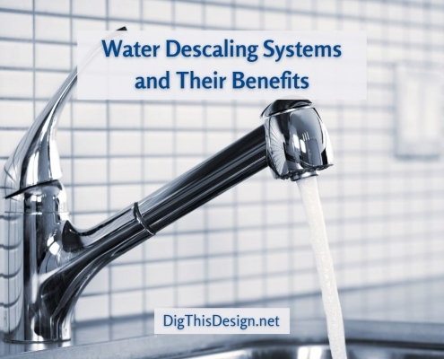 Water Descaling Systems and Their Benefits