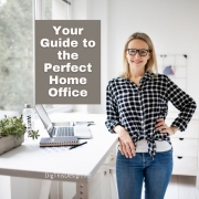 Your Guide to the Perfect Home Office
