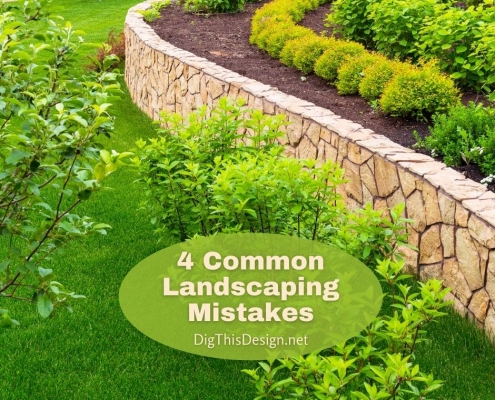 4 Common Landscaping Mistakes