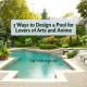 5 Ways to Design a Pool for Lovers of Arts and Anime