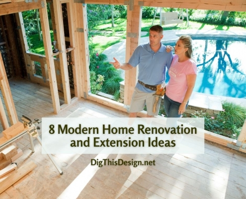 8 Modern Home Renovation and Extension Ideas