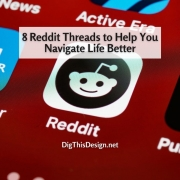8 Reddit Threads to Help You Navigate Life Better
