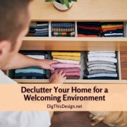 Declutter Your Home for a Welcoming Environment