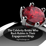 The Celebrity Brides Who Rock Rubies in Their Engagement Rings