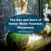 The Dos and Don't of Indoor Fountain Placement