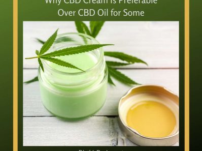 Why CBD Cream Is Preferable Over CBD Oil