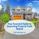Your Essential Guide to Improving Property Curb Appeal