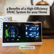 4 Benefits of a High-Efficiency HVAC System for your Home