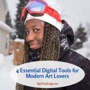 4 Essential Digital Tools for Modern Art Lovers