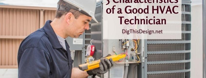 5 Characteristics of a Good HVAC Technician