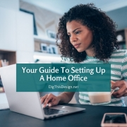 Your Guide To Setting Up A Home Office