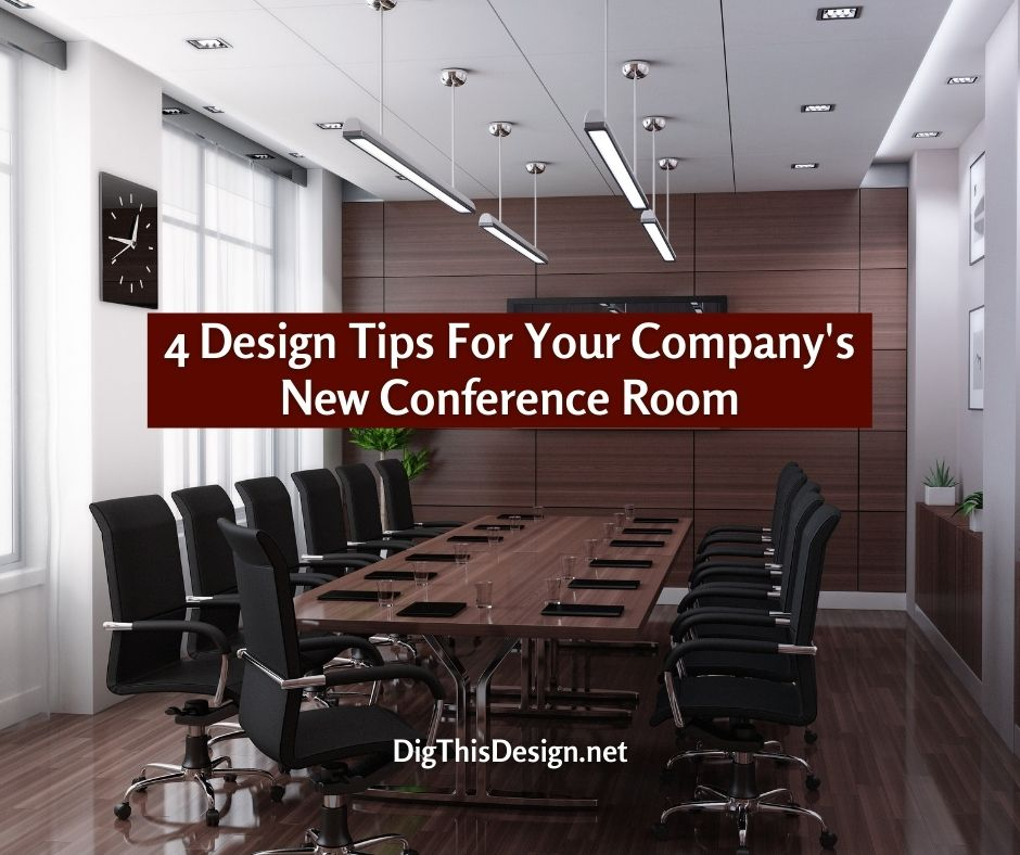4 Design Tips For Your Company's New Conference Room