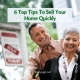 6 Top Tips To Sell Your Home Quickly