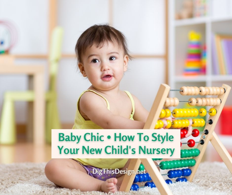 Baby Chic • How To Style Your New Child's Nursery