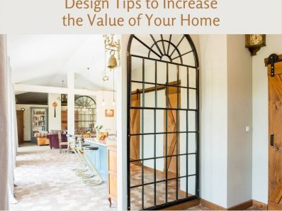 Design Tips to Increase the Value of Your Home(