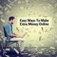 Easy Ways To Make Extra Money Online