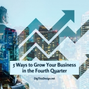 5 Ways to Grow Your Business in the Fourth Quarter