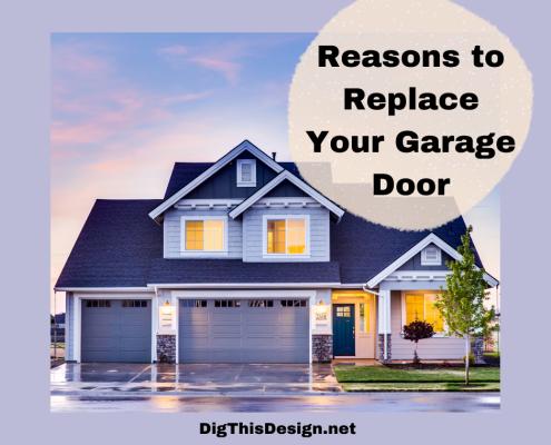 Reasons to Replace Your Garage Door