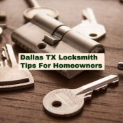 Dallas TX Locksmith Tips For Homeowners