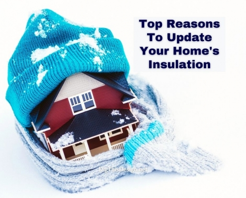 Top Reasons To Update Your Home's Insulation