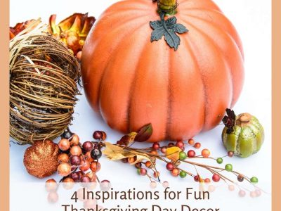 3 Inspirations for Fun Thanksgiving Day Decor