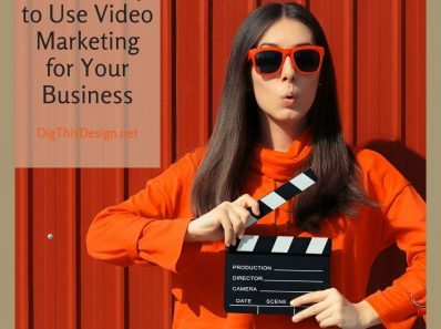 How Your Business Should Use Video Marketing