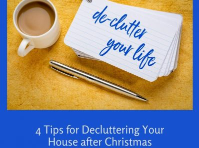 4 Tips for Decluttering Your House after the Holidays