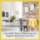 7 Incredible Ways to Make Your Los Angeles Apartment Look Chic