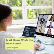 Is At Home Work the New Normal for Businesses