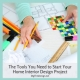 The Tools You Need to Start Your Home Interior Design Project