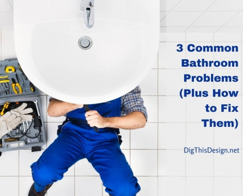 3 Common Bathroom Problems Plus How to Fix Them