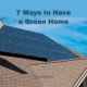 7 Ways to Have a Green Home