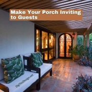 Make Your Porch Inviting to Guests