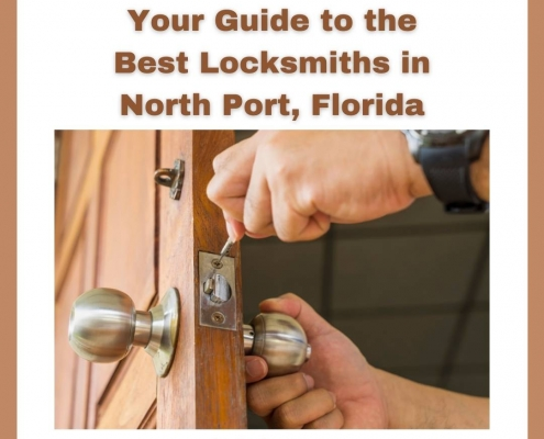 Your Guide to the Best Locksmiths in North Port, Florida