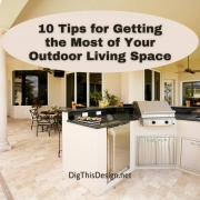 10 Tips for Getting the Most of Your Outdoor Living Space