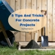 5 Tips And Tricks For Concrete Projects At Home