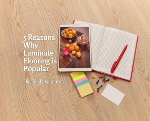 5 Reasons Why Laminate Flooring is Popular