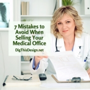 7 Mistakes to Avoid When Selling Your Medical Office