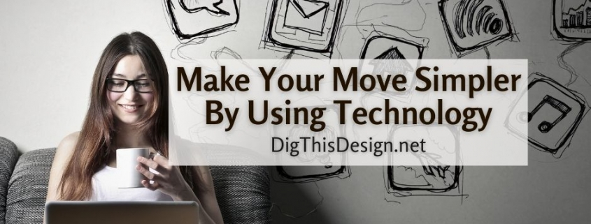 Make Your Move Simpler By Using Technology